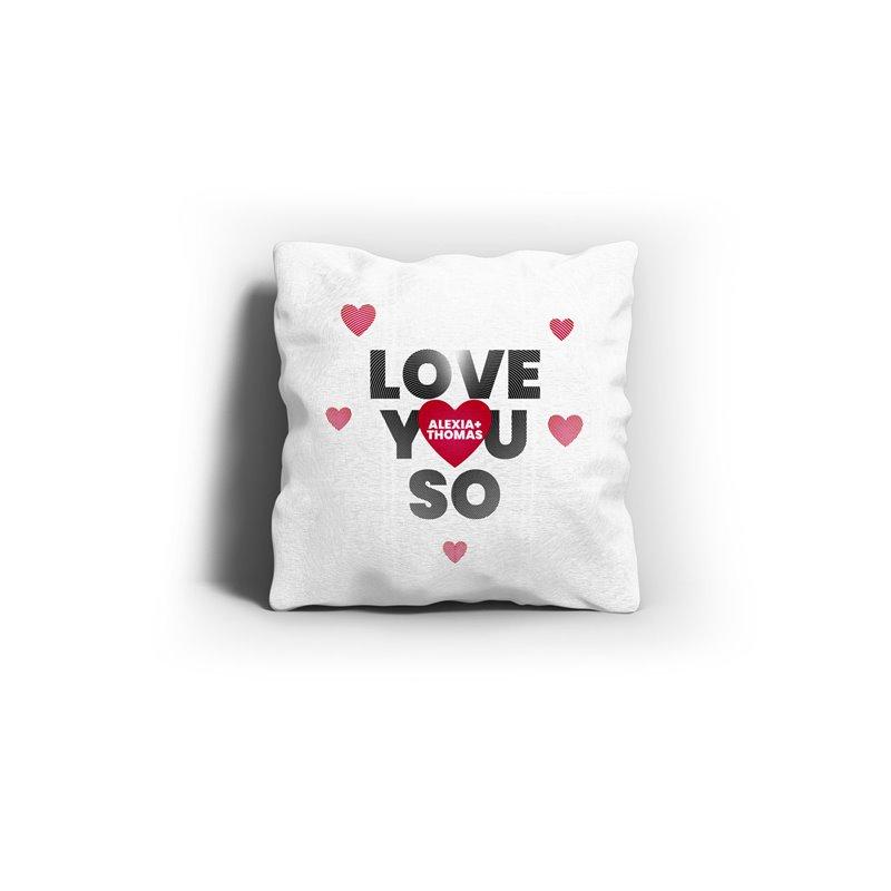 Coussin cadeau Saint-Valentin Love You So à personnaliser