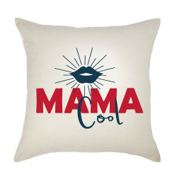 Coussin MAMA COOL 40*40cm